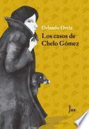 Los casos de Chelo Gómez