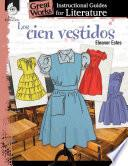 Los cien vestidos (The Hundred Dresses): An Instructional Guide for Literature