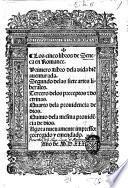 Los cinco libros de Seneca en Romance. Primero libro de la vida bienauenturada. Segundo de las siete artes liberales. Tercero de los preceptos et doctrinas. Quarto de la prouidencia de dios. Quinto de la mesma prouidencia de dios. Agora nueuamente impresso: corregido y emendado