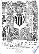 Los cinco libros primeros de la primera parte de los Anales de la corona de Aragon