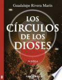 Los círculos de los Dioses (Los círculos de los Dioses 1)
