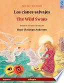 Los cisnes salvajes – The Wild Swans (español – inglés)