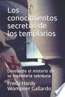 Los conocimientos secretos de los templarios