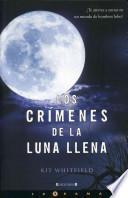 Los Crimenes de la Luna Llena