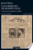 Los crimenes de Moisés Ville-Una hist.gauchos y ju
