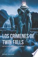 Los Crímenes de Twin Falls