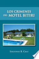 Los Crimenes Del Motel Bitiri