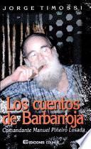 Los cuentos de Barbarroja, Comandante Manuel Piñeiro Losada