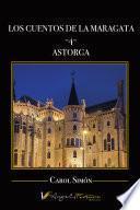 Los cuentos de la Maragata -4- Astorga
