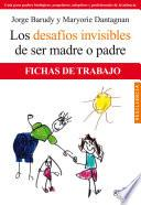 Los desafíos invisibles de ser padre o madre