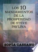Los diez mandamientos de la Prosperidad de Steve Pavlina