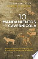 Los diez mandamientos del cavernícola (Colección Vital)