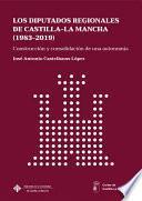 Los Diputados Regionales de Castilla-La Mancha (1983-2019)