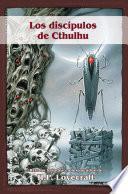 Los discípulos de Cthulhu