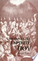Los Dones del Espíritu, hoy