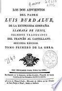 Los dos advientos del padre Luis Burdalue de la extinguida Compañía llamada de Jesús