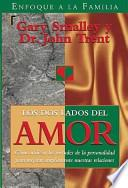 Los Dos Lados del Amor = The Two Sides of Love