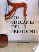 Los edecanes del presidente