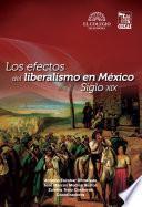 Los efectos del liberalismo en México