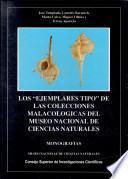 Los ejemplares tipo de las colecciones malacológicas del Museo Nacional de Ciencias Naturales