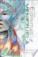 Los Espíritus de Venezuela