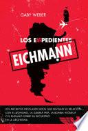 Los expedientes Eichmann