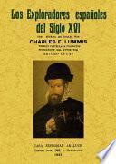 Los exploradores españoles del siglo XVI