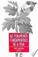 Los fenómenos fundamentales de la vida