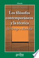 Los filósofos contemporáneos y la técnica