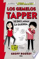 Los gemelos Tapper se declaran la guerra (Los gemelos Tapper 1)