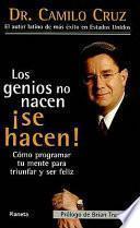 Los genios no nacen, se hacen!