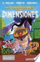 Los guardianes de las dimensiones