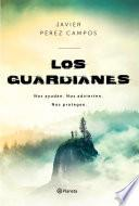 Los Guardianes