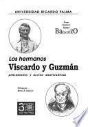 Los hermanos Viscardo y Guzmán
