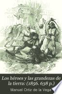 Los héroes y las grandezas de la tierra: (1856. 638 p.)