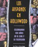 Los hispanos en Hollywood