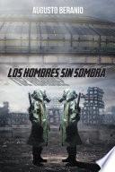 LOS HOMBRES SIN SOMBRA