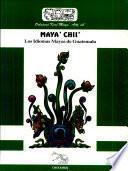 Los Idiomas Mayas de Guatemala