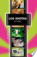 Los idiotas. (Dogme #2. Idioterne), Lars von Trier (1998)