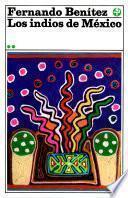 Los indios de México II