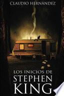 Los inicios de Stephen King