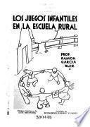 Los juegos infantiles en las escuelas rurales