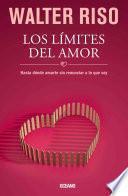 Los Limites del Amor