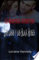 Los lobos y los Black Roses