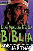 Los Malos de la Biblia