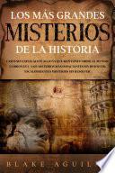Los más Grandes Misterios de la Historia