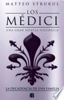 Los Medici. La decadencia de una familia (Los Médici 4)