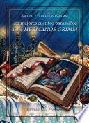 Los mejores cuentos para niños de los hermanos Grimm
