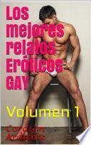 Los Mejores Relatos Eróticos GAY - Relatos Eróticos para Mujeres y Hombres -