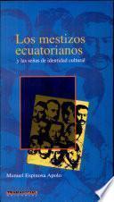 Los mestizos ecuatorianos y las señas de identidad cultural